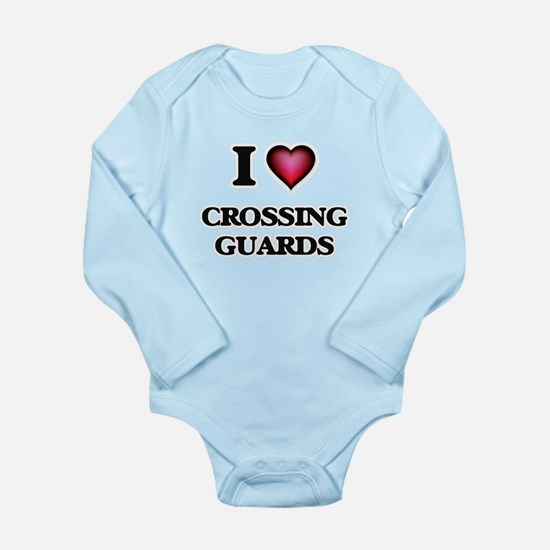 I love Crossing Guards Body Suit
