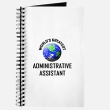 World's Greatest ADMINISTRATIVE ASSISTANT Journal