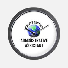 World's Greatest ADMINISTRATIVE ASSISTANT Wall Clo