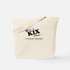 Unique Kix kix Tote Bag