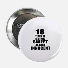 "18 Sweet And Innocent Birthday Design 2.25"" Button"