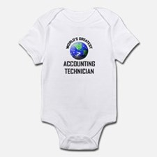 World's Greatest ACCOUNTING TECHNICIAN Infant Body