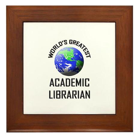 World's Greatest ACADEMIC LIBRARIAN Framed Tile