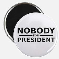 Nobody for President Magnets