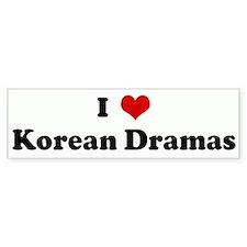 I Love Korean Dramas Bumper Bumper Sticker