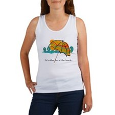 I'd rather be at the beach Women's Tank Top