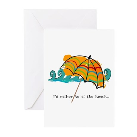 I'd rather be at the beach Greeting Cards (Pk of 1