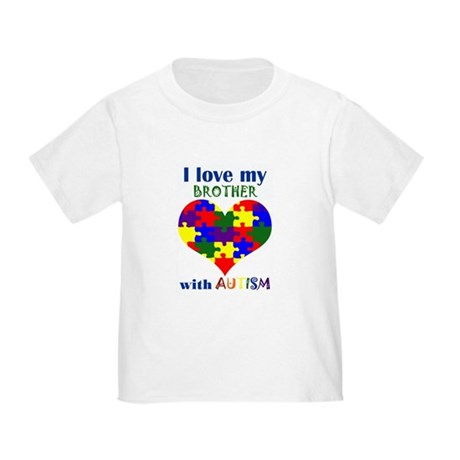 I love my BROTHER with Autism Toddler T-Shi