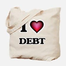 I love Debt Tote Bag