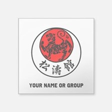 "SHOTOKAN PERSONALIZED RISIN Square Sticker 3"" x 3"""