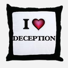 I love Deception Throw Pillow