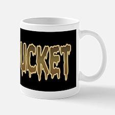 Shit Bucket Mug