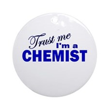 Trust Me I'm a Chemist Ornament (Round)