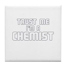 Trust Me I'm a Chemist Tile Coaster