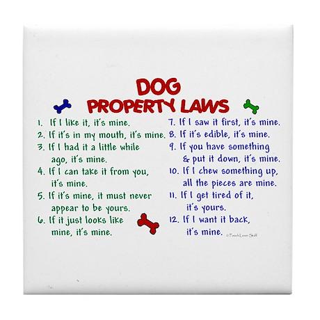Dog Property Laws 2 Tile Coaster