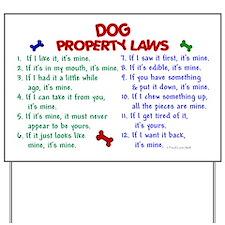 Dog Property Laws 2 Yard Sign