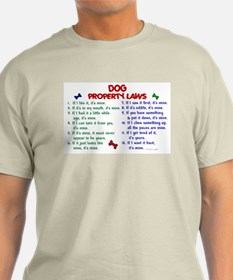 Dog Property Laws 2 T-Shirt