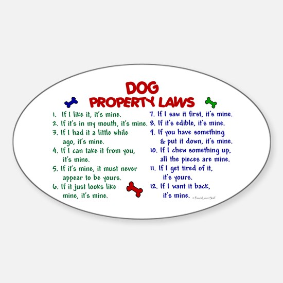 Dog Property Laws 2 Oval Decal