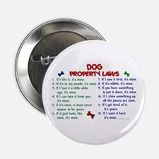 """Dog Property Laws 2 2.25"""" Button"""