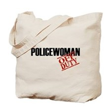 Off Duty Policewoman Tote Bag