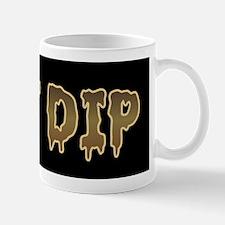 Shit Dip Mug