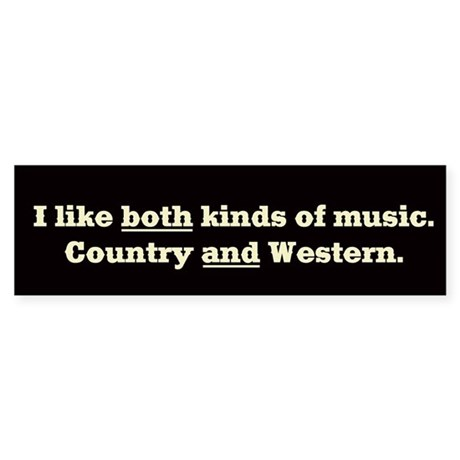 COUNTRY WESTERN MUSIC - Bumper Sticker