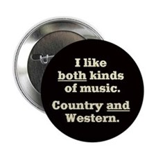 COUNTRY AND WESTERN MUSIC - Button