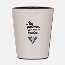Real Gentlemen are born in October Ce70 Shot Glass