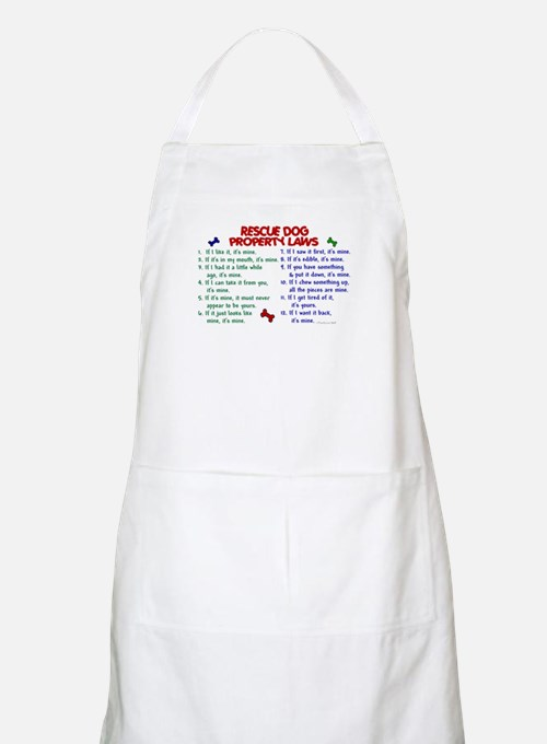Rescue Dog Property Laws 2 BBQ Apron
