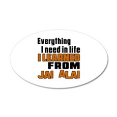 Everything I Learned From jA Wall Decal