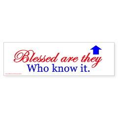 Blessed Are They Bumper Bumper Sticker