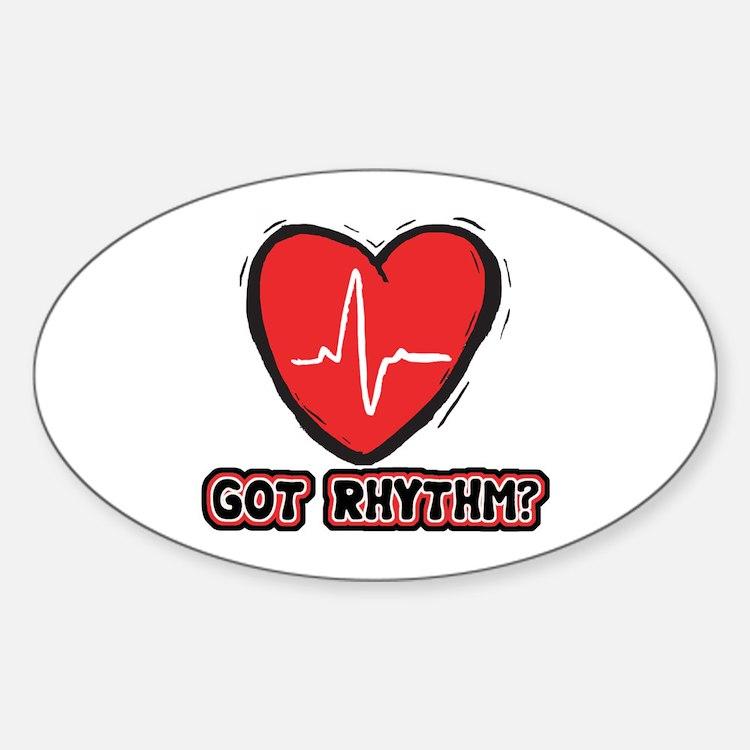 Got Cardiac Rythm? Oval Decal