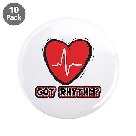 "Got Cardiac Rythm? 3.5"" Button (10 pack)"