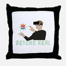 Beyond Real Throw Pillow