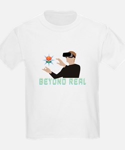Beyond Real T-Shirt