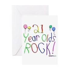 21 Year Olds Rock ! Greeting Card