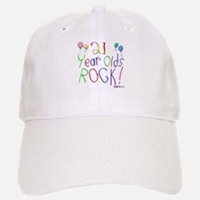 21 Year Olds Rock ! Baseball Baseball Cap