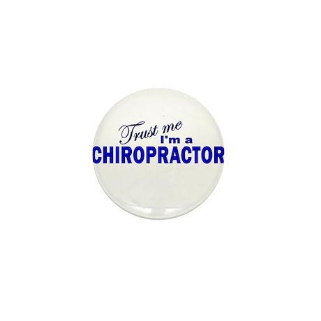 Trust Me I'm a Chiropractor Mini Button (10 pack)