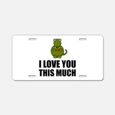 Trex Love You This Much Aluminum License Plate
