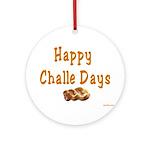 JEWISH HAPPY CHALLE HOLIDAYS Ornament (Round)