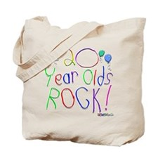20 Year Olds Rock ! Tote Bag