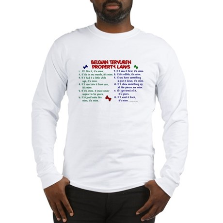 Belgian Tervuren Property Laws 2 Long Sleeve T-Shi