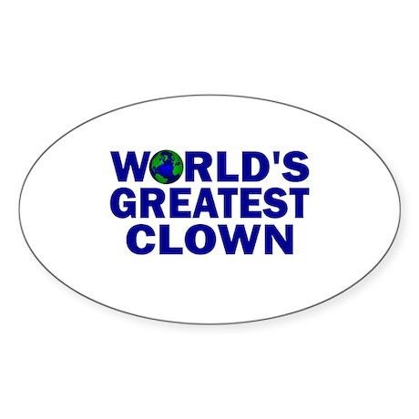 World's Greatest Clown Oval Sticker