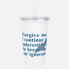 Forgive me, Miss Peregrine's Quote Acrylic Double-