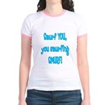 smurf you! Jr. Ringer T-Shirt