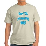 smurf you! Light T-Shirt