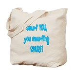 smurf you! Tote Bag
