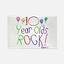 10 Year Olds Rock ! Rectangle Magnet