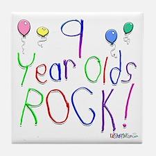 9 Year Olds Rock ! Tile Coaster