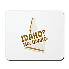 Idaho? No Udaho! Mousepad